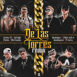 De Las Torres (feat. Lleflight, El Barto, Jonakapazio, Pailita, Ben Bulgari) [Remix]