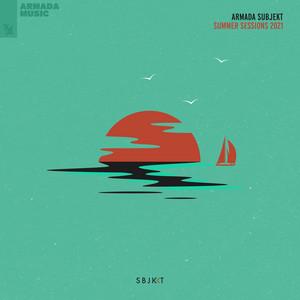 Armada Subjekt - Summer Sessions 2021