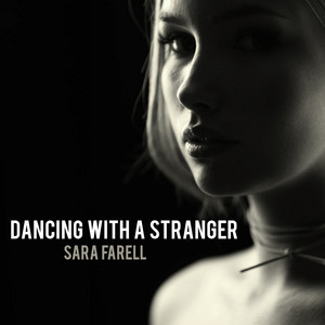 Dancing With A Stranger