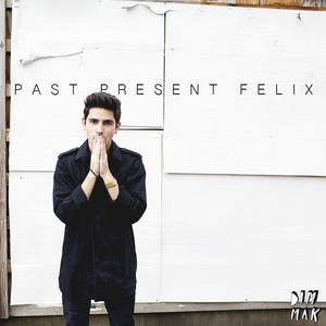Past Present Felix EP