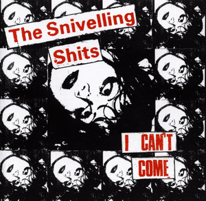 The Snivelling Shits