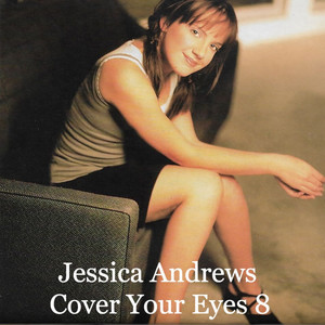 Cover Your Eyes 8