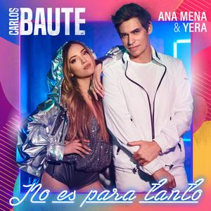 No es para tanto (feat. Ana Mena & Yera)