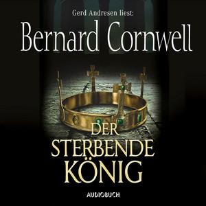 Der sterbende König - Teil 6 der Wikinger-Saga (Gekürzte Lesung) Audiobook