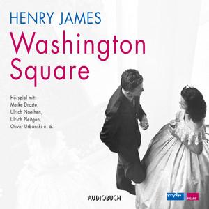 Washington Square (Hörspiel) Audiobook