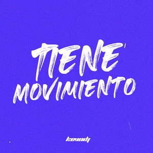 Tiene Movimiento (Remix)