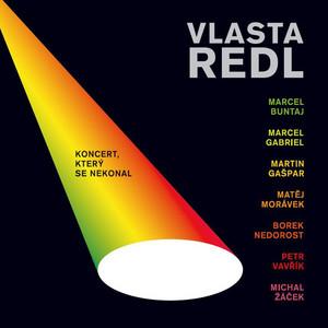 Vlasta Redl - Koncert, ktery se nekonal