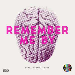 Remember Me By (feat. Richard Judge)