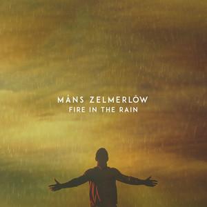 Mans Zelmerlöw - Fire In The Rain