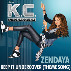 "Keep It Undercover - Theme Song From ""K.C. Underco... cover art"