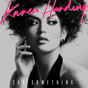 Karen Harding · Say something