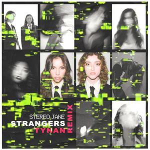 Strangers (TYNAN Remix)