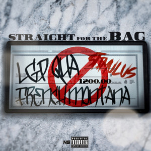 Straight for the Bag by LGP QUA, French Montana