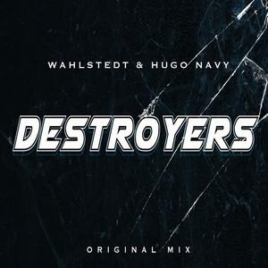 Destroyers (Original Mix)