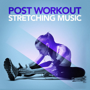 Post Workout Stretching Music (Chillout After Your Workout) album