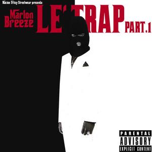 Le Trap Part. 1