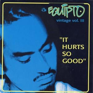 Vintage, Vol. III: It Hurts So Good
