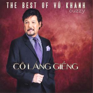 Cô Láng Giềng (The Best Of Vũ Khanh) album