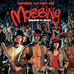 Mobbing (feat. Troy Ave)