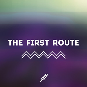 The First Route
