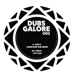 Hardcore Dub Music / Sly Clap