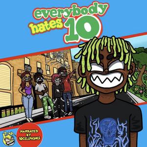 Everybody Hates 10