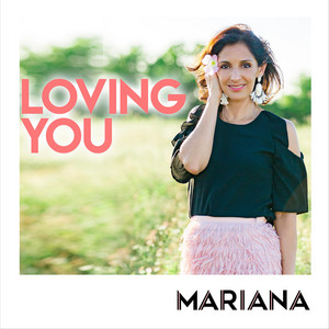 Loving You - Mariana