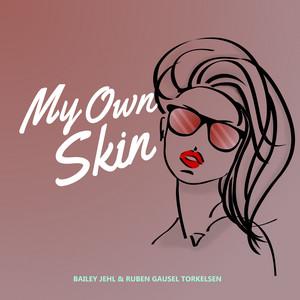 My Own Skin