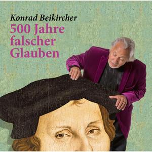 500 Jahre falscher Glaube (Live) Audiobook