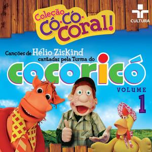 Cocoricó: Coleção Có-Có-Coral, Vol. 1