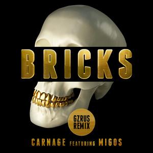 Bricks (GZRUS Remix)