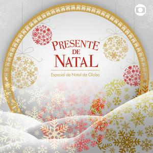 Presente de Natal - O Especial de Natal da Globo