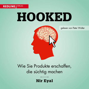 Hooked (Wie Sie Produkte erschaffen, die süchtig machen) Audiobook