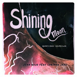 Shining Moon - Quint S Ence Eclipse Mix