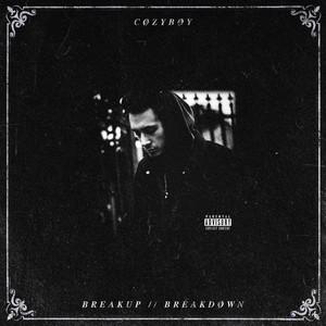 breakup // breakdøwn