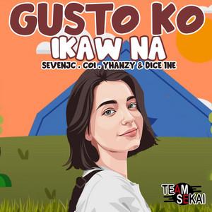 Gusto Ko Ikaw Na