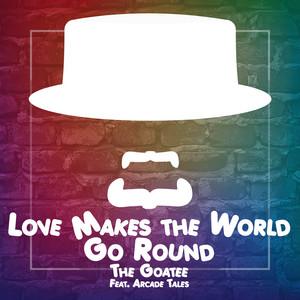 Love Makes the World Go Round  - The Powerpuff Girls