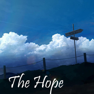 The Hope by Dixyam