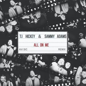 All On Me (Avi Sic Remix)