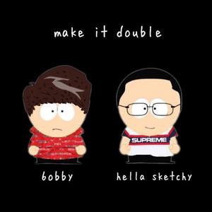 make it double