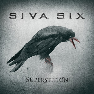 Superstition by Siva Six