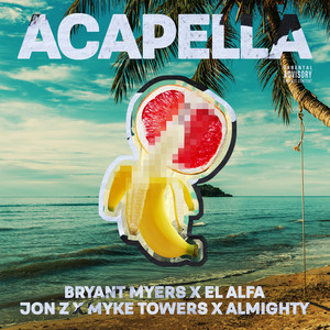 Acapella (feat. Bryant Myers, El Alfa, Jon Z, Myke Towers & Almighty)