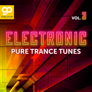 Electronic Pure Trance Tunes, Vol. 3