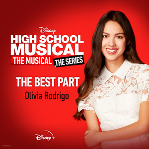 """The Best Part [From """"High School Musical: The Musical: The Series (Season 2)""""]"""