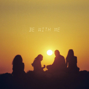 Be With Me by Gary Koepp