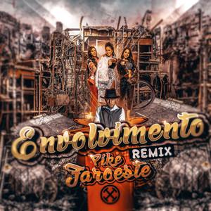 Envolvimento (Pike Faroeste Remix)