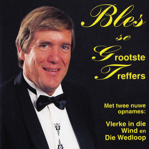Bles Se Grootste Treffers album