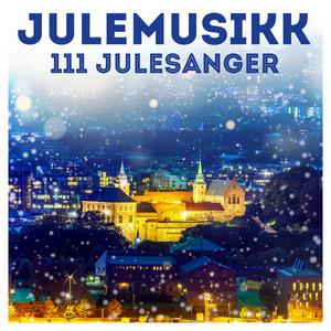 Julemusikk: 111 Julesanger