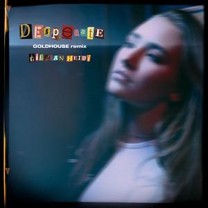 desperate (Goldhouse Remix)