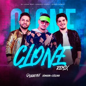 Clone (Remix) by DJ Lucas Beat, Júnior e Cézar